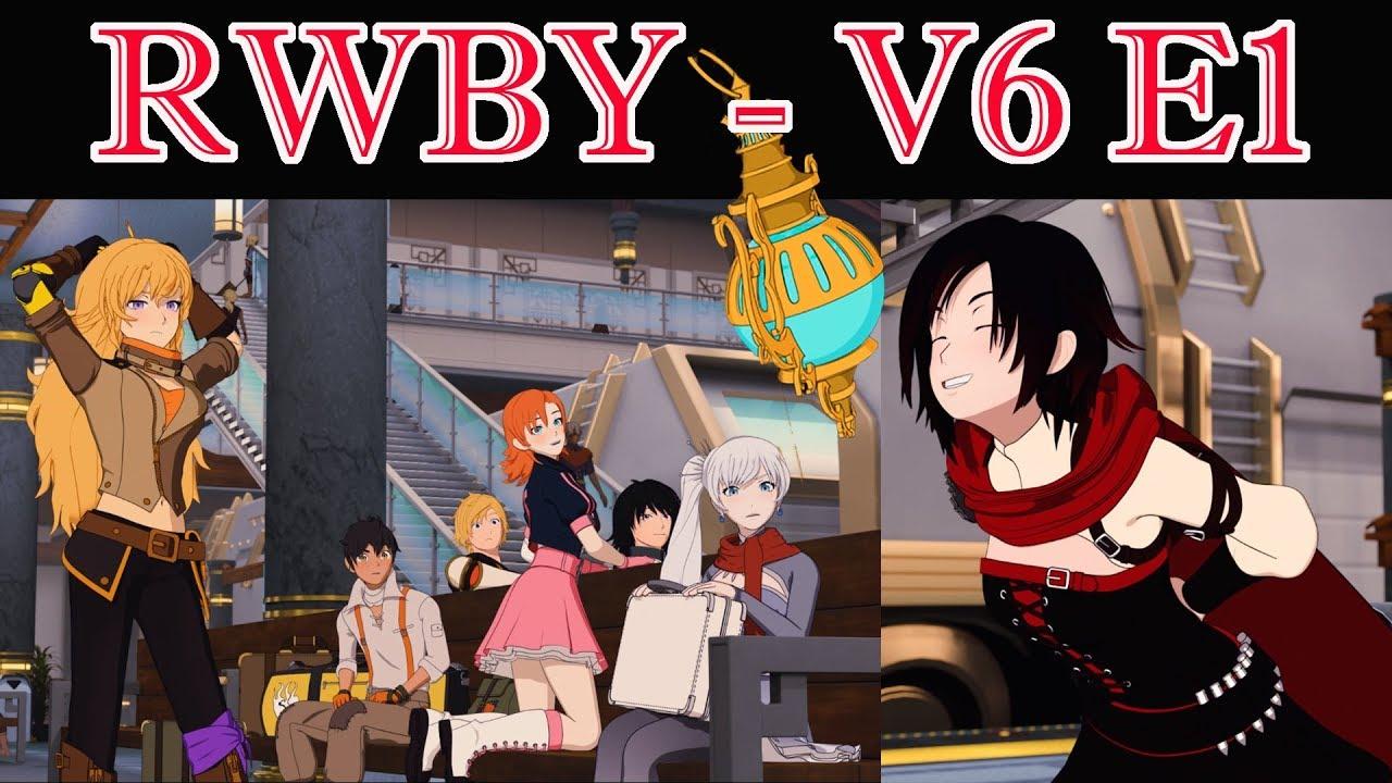 Rwby Volume 6 Episode 1 Stream