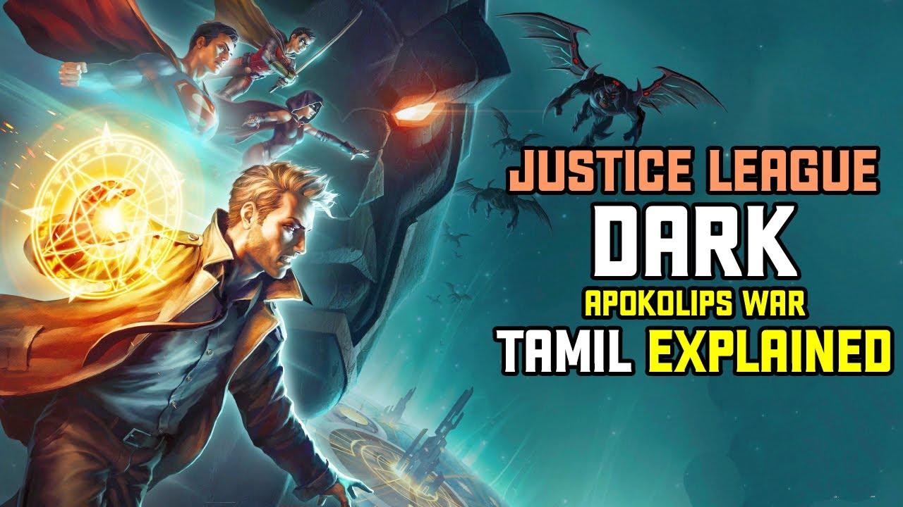 Download Justice League Dark Apokolips War Explanation   Puthusa Pesalama   Tamil Explained   தமிழ் விளக்கம்