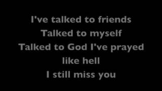 Keith Anderson~I Still Miss You with Lyrics YouTube Videos