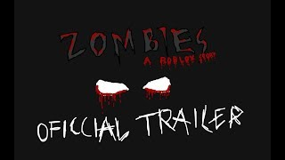 ZOMBIES: A ROBLOX STORY OFFICIAL TRAILER