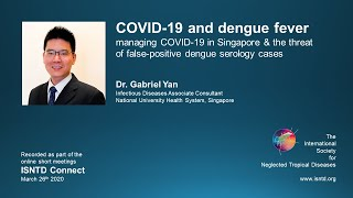 ISNTD Connect: Managing COVID-19 & dengue fever in Singapore