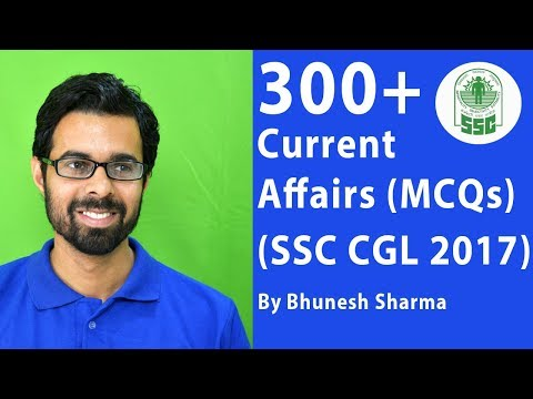 ✅  [मात्र 30 Min में] 300+ Most Predicted Current Affairs Questions for SSC CGL 2017