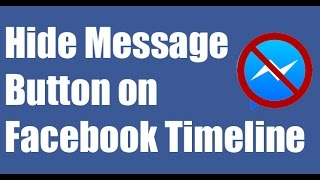 How to Remove Message Button on Facebook Timeline - That Really Works