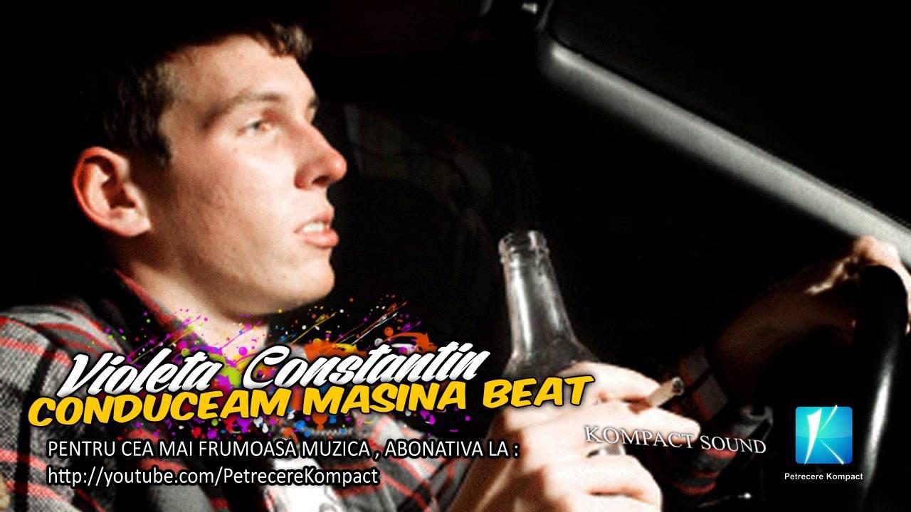 Violeta Constantin - Conduceam masina beat - Muzica de Petrecere , Muzica Populara