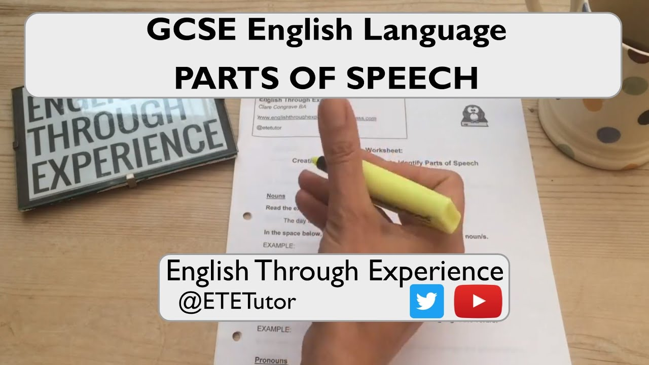 GCSE English Language Paper 1 & Paper 2 - Parts of Speech