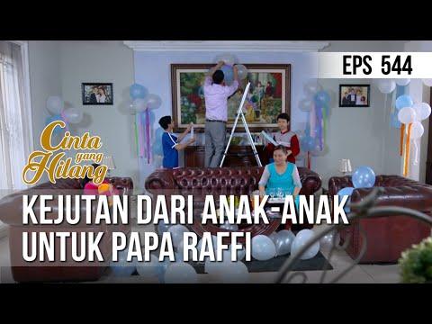 CINTA YANG HILANG - Kejutan Dari Anak-anak Untuk Papa Raffi [07 Juni 2019]