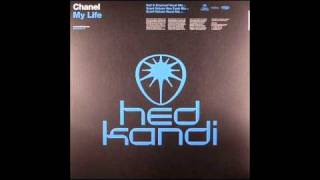 Chanel  - My Life (Grant Nelson Vocal Mix)