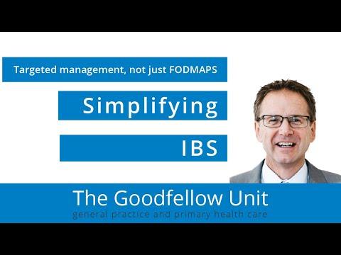 Goodfellow Unit Webinar: Simplifying IBS Targeted management that isn't just FODMAPS