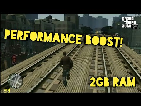 GTA IV Performance boost for Low End PC(2GB RAM)