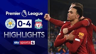 Alexander-Arnold scores, and assists twice! | Leicester 0-4 Liverpool | Premier League Highlights