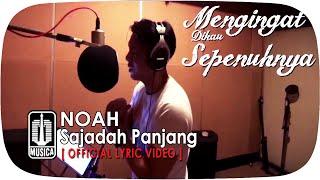 NOAH - Sajadah Panjang (Official Lyric Video)
