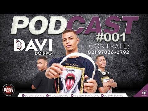 PODCAST 001 - DJ DAVI DO PPG 2017  (O MAIS ESPERADO)