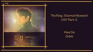 The King : Eternal Monarch Ost Part 2 - Hwa Sa (Orbit) [Han|Rom|Eng] Lyrics