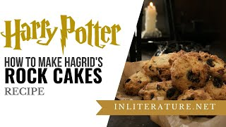 Hagrid's Rock Cakes | Food in Literature