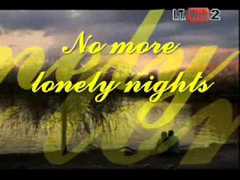 No more lonely nights (lyrics) Paul Mcartney