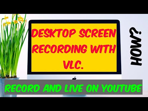 How to capture desktop screen as video using VLC Portable media player-Easy steps