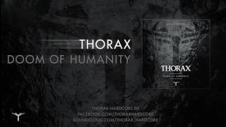 Thorax - Doom of Humanity [THOPRO004]