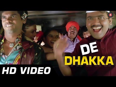 De Dhakka - Title Song | De Dhakka | Full...