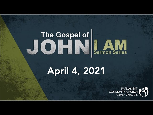 EASTER Sunday - Jesus is I AM - Michael Engbers - 2020-04-04