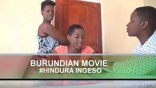 BURUNDIAN MOVIE HINDURA INGESO