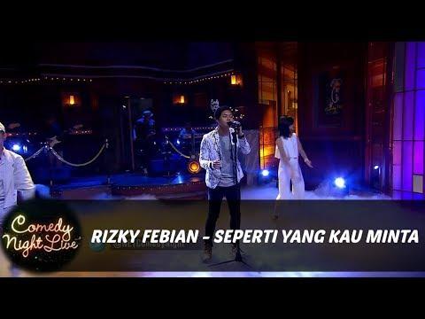 Rizky Febian - Seperti yang Kau Minta (Cover) - Live at CNL