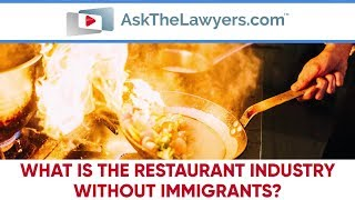 What is the Restaurant Industry without Immigrants?