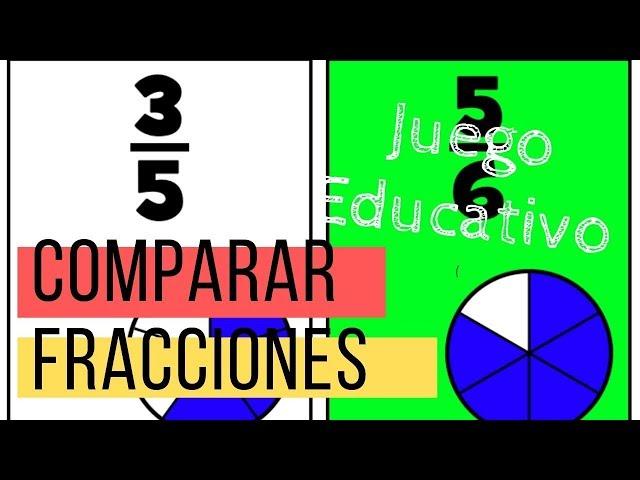 Juego De Comparar Fracciones Matemáticas Educativo Online Youtube