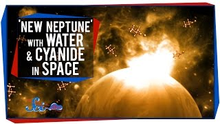 A 'New Neptune' With Water, and Cyanide in Space