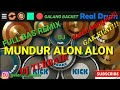 Realdrum-DJ MUNDUR ALON ALON ILUX FULL BAS REMIX- COVER BY GALANG BACKET