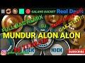 Realdrum-DJ MUNDUR ALON ALON ILUX FULL BAS REMIX- COVER BY GALANG BACKET