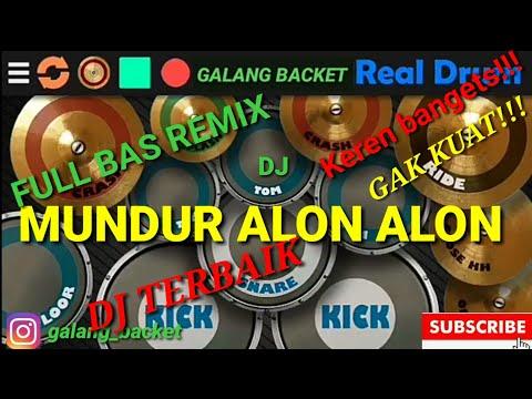 realdrum-dj-mundur-alon-alon-ilux-full-bas-remix--cover-by-galang-backet