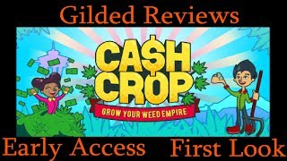 Cash Crop Review - Early Access First Look (Video Game Video Review)