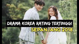 8 DRAMA KOREA (DRAKOR) 2018 VERSI UBR ENTHUSIAST DENGAN RATING TERTINGGI
