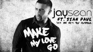 Jay Sean Ft. Sean Paul - Make My Love Go (Amir Udai Dancehall Mix Edit)