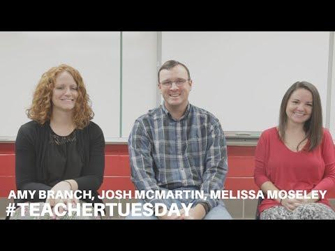 #TeacherTuesday | Amy Branch, Josh McMartin, & Melissa Moseley