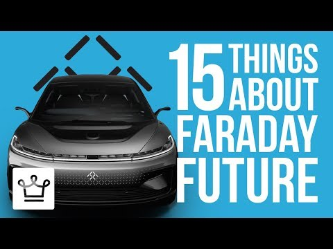 15 Things You Didn't Know About Faraday Future