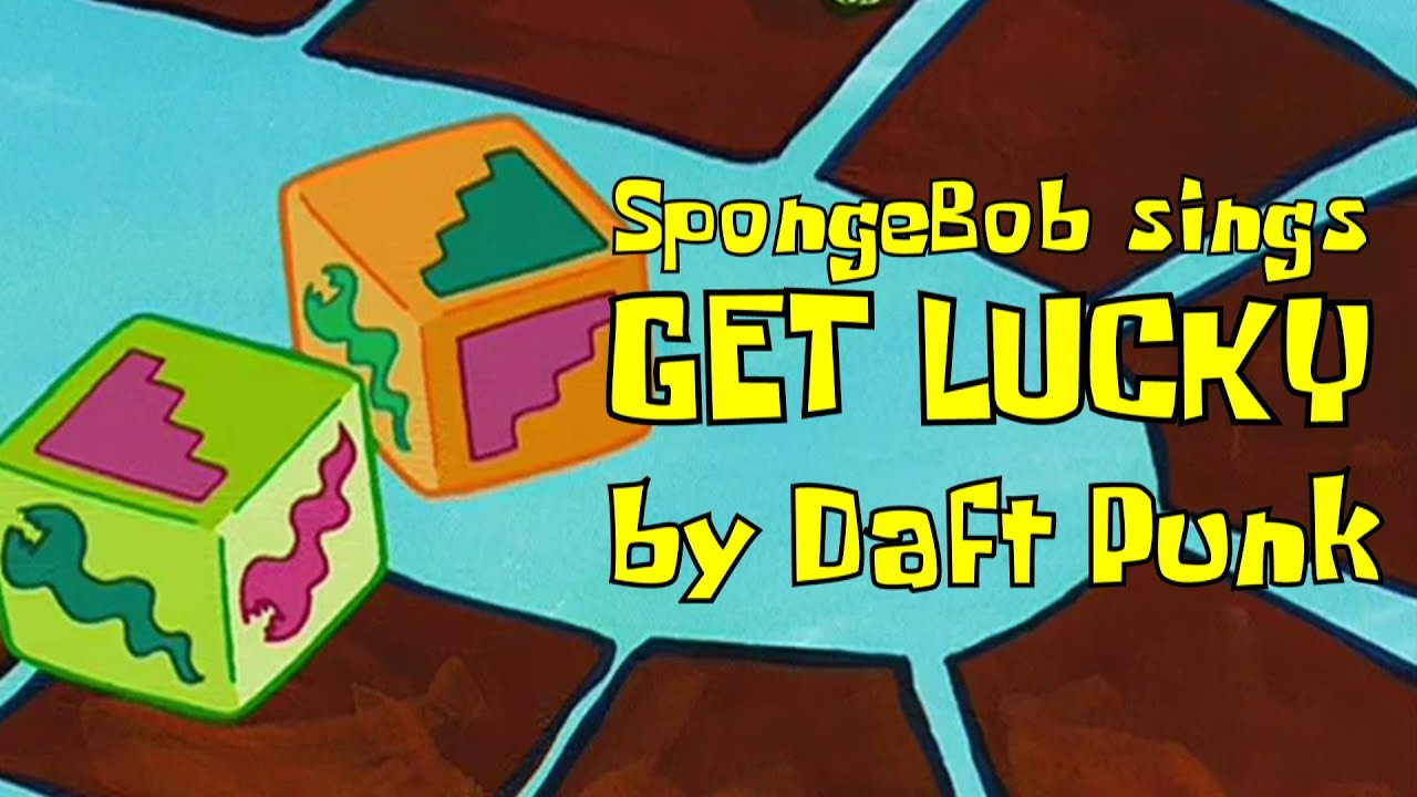 "SpongeBob sings ""Get Lucky"" by Daft Punk"
