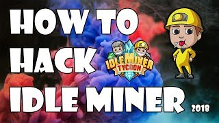 How To Hack/Mod Idle Miner. NO ROOT REQUIRED. Android And IOS. 2016/17!