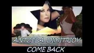 Come Back- Antzela Dimitriou- Dj Geoblaxerena New Song 2014 Remix