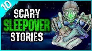 10 TRUE Sleepover Horror Stories | Darkness Prevails