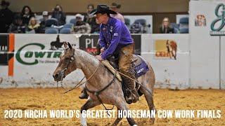 2020 NRCHA World's Greatest Horseman Cow Work Finals