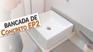 COMO FAZER UMA PIA DE CIMENTO - PARTE 02 - TRANSFORMAÇÃO DO LAVABO EP 02