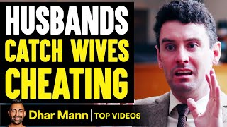 Husbands Catch WIVES CHEATING On Them, ENDING IS SHOCKING! | Dhar Mann