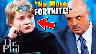 Dr. Phil LOSES it with Fortnite Addicted Kid