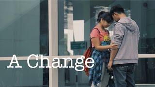 A Change (Short film - Brunei) | The Nostrils Production