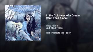 In the Coldness of a Dream (feat. Thea Alana)