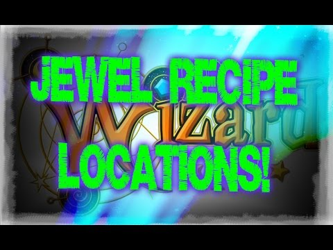 Wizard101- Jewel Recipe Locations!