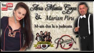Ana Maria Goga & Marian Piru - M-am dus la o judecata ( Audio Track )