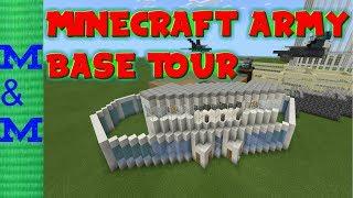 Minecraft Army Base TOUR (2018)
