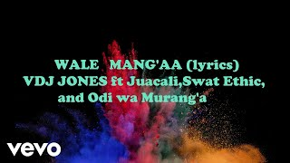 vdj-jones---wale-mang-aa-ft-juacali-swat-ethic-odi-wa-maranga
